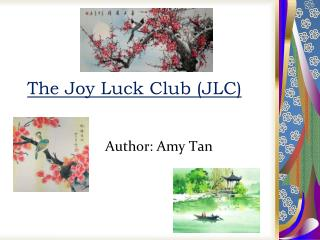 The Joy Luck Club (JLC)