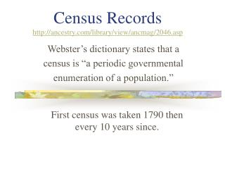 Census Records ancestry/library/view/ancmag/2046.asp