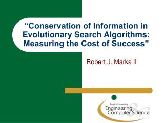 """Conservation of Information in Evolutionary Search Algorithms: Measuring the Cost of Success"""