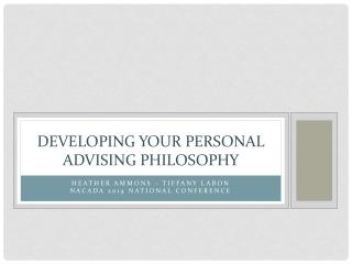 Developing your personal advising philosophy