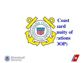 U. S. Coast Guard Continuity of Operations   (COOP)
