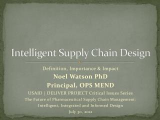 Intelligent Supply Chain Design