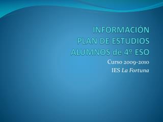 INFORMACI N PLAN DE ESTUDIOS ALUMNOS de 4  ESO