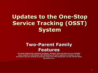 Updates to the One-Stop Service Tracking (OSST) System