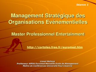 Management Strat gique des Organisations Ev nementielles  Master Professionnel Entertainment