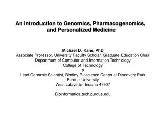 An Introduction to Genomics,  Pharmacogenomics ,  and Personalized Medicine