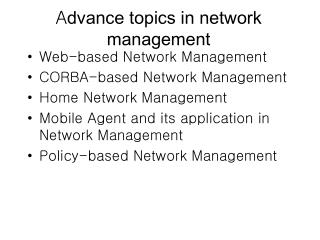 A dvance topics in network management