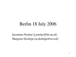 Berlin 18 July 2006