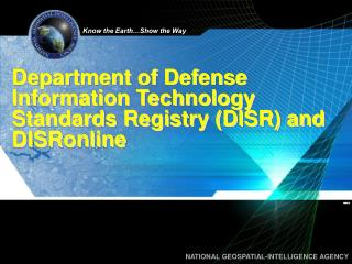 Department of Defense Information Technology Standards Registry (DISR) and DISRonline