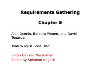 Requirements Gathering Chapter 5