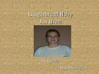 Gingerbread Baby Jan Brett
