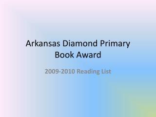 Arkansas Diamond Primary  Book Award