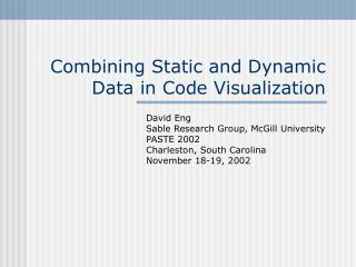 Combining Static and Dynamic Data in Code Visualization