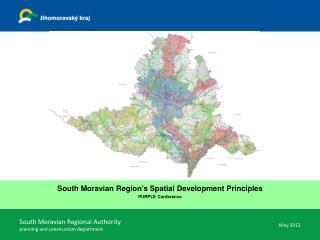 South Moravian Region 's Spatial  Development Principles  PURPLE Conference