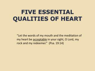 FIVE ESSENTIAL QUALITIES OF HEART