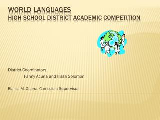 World Languages HIGH School District Academic Competition