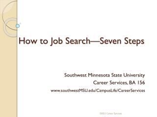 How to Job Search—Seven Steps