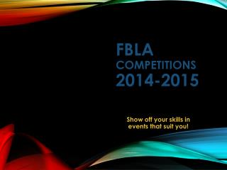 FBLA COMPETITIONS 2014-2015