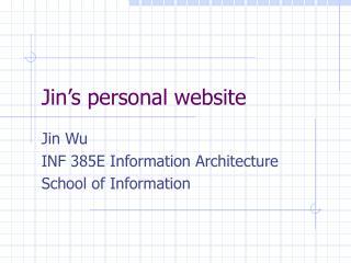 Jin�s personal website