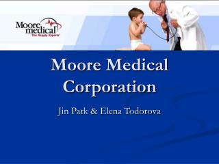 Moore Medical Corporation