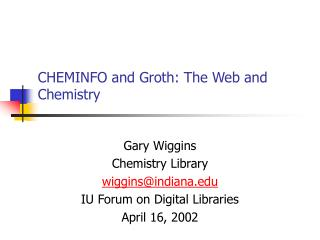 CHEMINFO and Groth: The Web and Chemistry