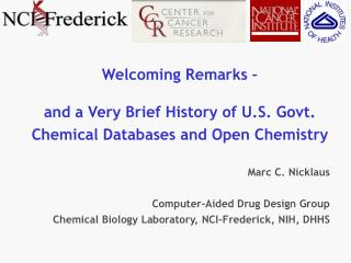 Welcoming Remarks –  and a Very Brief History of U.S. Govt. Chemical Databases and Open Chemistry