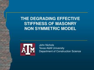 THE DEGRADING EFFECTIVE STIFFNESS OF MASONRY  NON SYMMETRIC MODEL