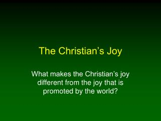 The Christian�s Joy