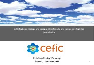 Cefic Ship Vetting Workshop  Brussels, 12 October 2011