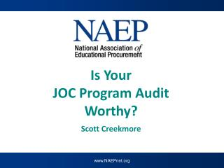 Is Your  JOC Program Audit Worthy? z Scott Creekmore