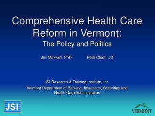 Comprehensive Health Care Reform in Vermont:
