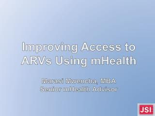 Improving Access to ARVs Using mHealth