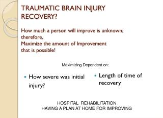 How severe was initial 	injury?