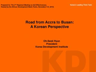 Road from Accra to Busan: A Korean Perspective