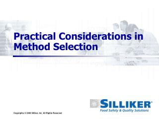 Practical Considerations in Method Selection