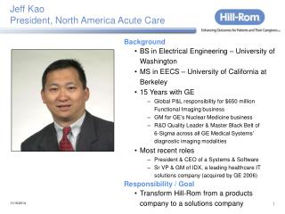 Jeff Kao President, North America Acute Care