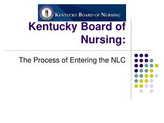 Kentucky Board of Nursing: