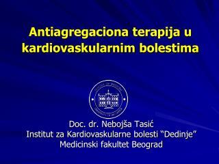 Antiagregaciona terapija  u  kardiovaskularnim bolestima