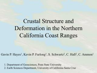 Crustal Structure and Deformation in the Northern California Coast Ranges