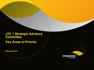 JTC 1 Strategic Advisory Committee Key Areas of Priority
