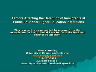Factors Affecting the Retention of Immigrants at Public Four-Year Higher Education Institutions