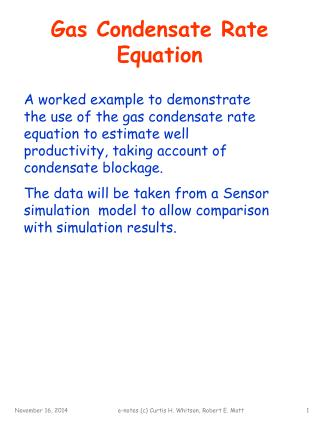 Gas Condensate Rate Equation