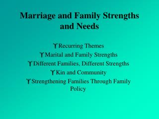 Marriage and Family Strengths and Needs