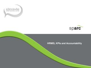 HRMIS, KPIs and Accountability