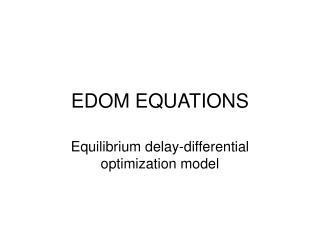 EDOM EQUATIONS