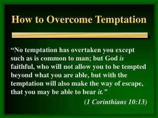 How to Overcome Temptation