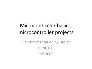 Microcontroller basics, microcontroller projects