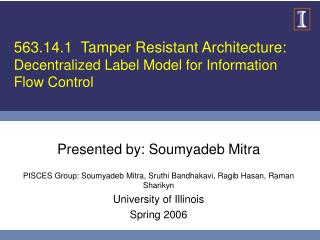 563.14.1  Tamper Resistant Architecture: Decentralized Label Model for Information Flow Control