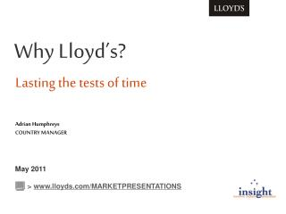 Why Lloyd's? Lasting the tests of time