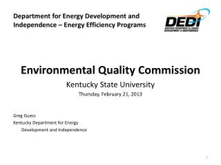 Department for Energy Development and  Independence – Energy Efficiency Programs